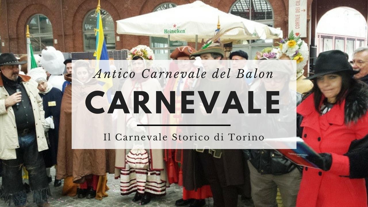Il carnevale storico di Torino - L'Antico Carnevale del Balon