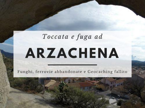 Una toccata e fuga ad Arzachena