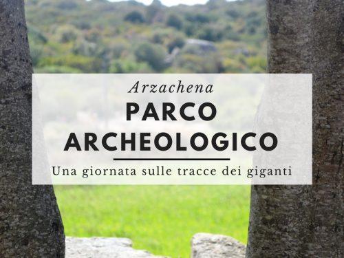 Il parco archeologico di Arzachena – In Gallura alla ricerca dei giganti